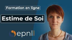 image : Formation vidéo en ligne - Estime de soi -epnll - ecole de pnl de lausanne - Laurence martinache